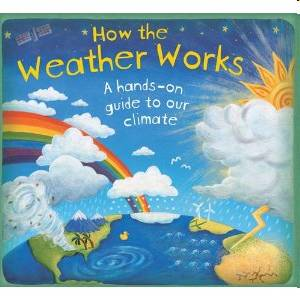 How the Weather Works Book