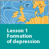 lesson one - formation of depression